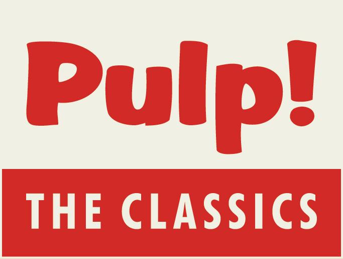 Pulp! The Classics