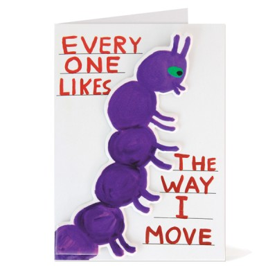 EVERYONE LIKES THE WAY I MOVE PUFFY STICKER CARD DAVID SHRIGLEY
