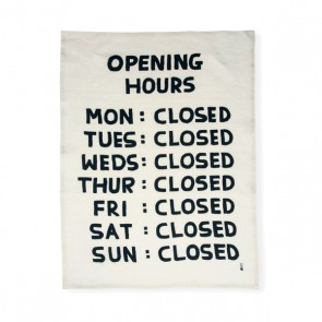 Opening Hours Tea Towel